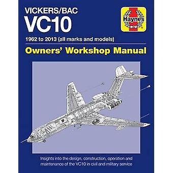 Vickers/BOAC VC10 manuel - tous les modèles et variantes par Keith Wilson - 9