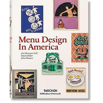 Menu Design in America by Menu Design in America - 9783836520294 Book