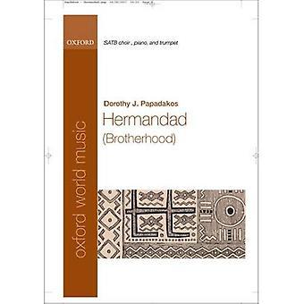 Hermandad (Bruderschaft): Klavierauszug: SATB, Klavier, Trompete und Schlagzeug