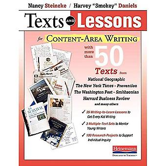 Texts and Lessons for Content-Area Writing: With More Than 50 Texts from National Geographic, the New York Times...