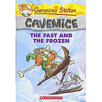 The Fast and the Frozen (Geronimo Stilton: Cavemice)