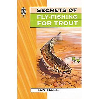Secrets of Fly-fishing for Trout (Right Way S.)