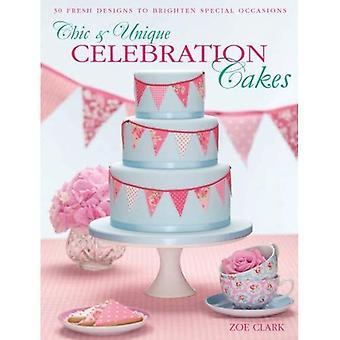 Chic & unique Celebration Cakes - 30 fresh cake designs to brighten special occasions