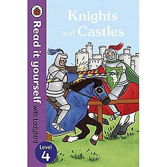 Knights and Castles - Read it yourself with Ladybird: Level 4 (non-fiction) (Read It Yourself Level 4)