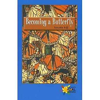 Becoming a Butterfly (Rosen Real Readers: Upper Emergent)