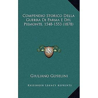 Compendio Storico Della Guerra Di Parma E del Piemonte, 1548-1553 (1878)