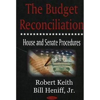 Die Budget-Versöhnung: Haus und Senat Verfahren