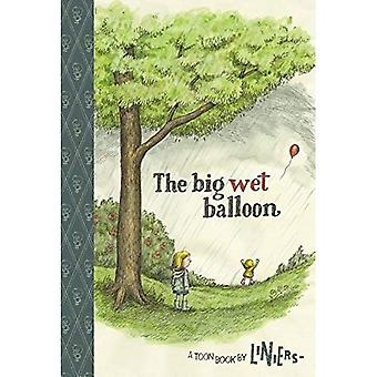 Big Wet Balloon (Toon Books Set 3)