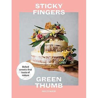 Sticky Fingers, pouce vert: Cuit bonbons que le goût de la Nature