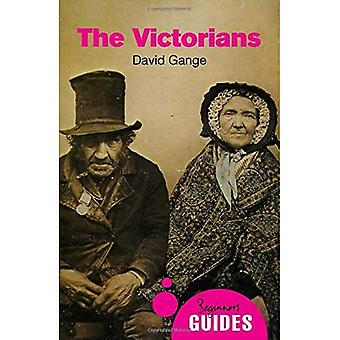 The Victorians: A Beginner's Guide (Beginner's Guides)