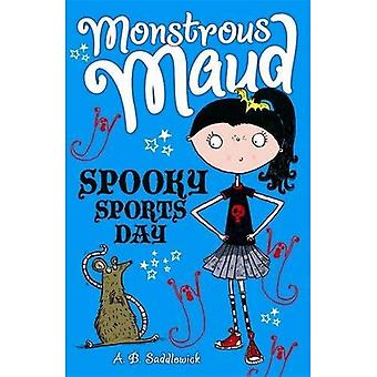 Monstrous Maud: Spooky Sports Day