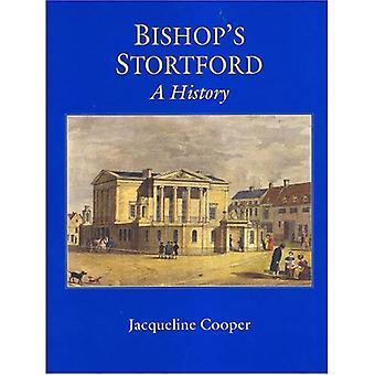 Bishop's Stortford: A History