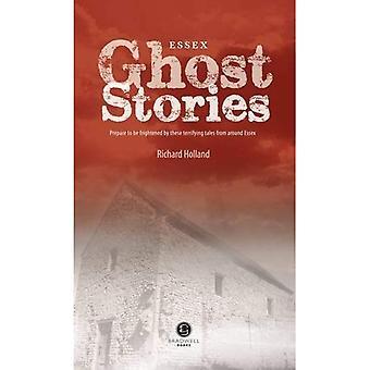 Essex Ghost Stories