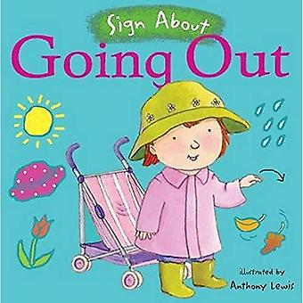 Going Out (Sign About S.) (BSL) (Sign About)