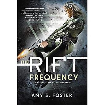 The Rift Frequency (Rift Uprising Trilogy)