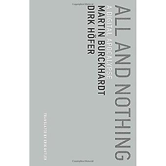 Alt og intet: en Digital Apocalypse (utidig meditationer)