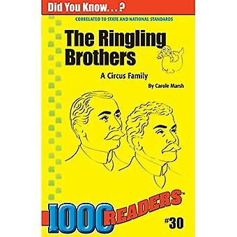 The Ringling Brothers: A Circus Family (1000 Readers)