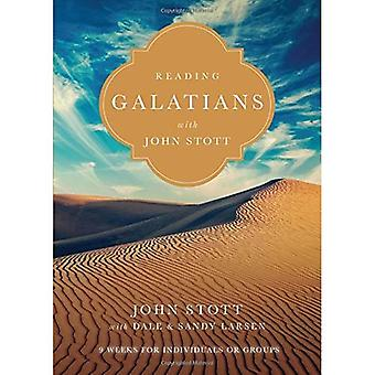 Reading Galatians with John� Stott: 9 Weeks for Individuals or Groups (Reading the Bible with John Stott)