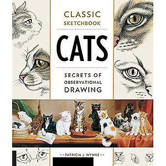 Classic Sketchbook: Cats: Secrets of Observational Drawing (Classic Sketchbook)