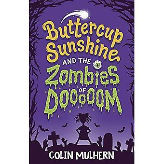 Buttercup Sunshine and the Zombies of Dooooom (Buttercup Sunshine)