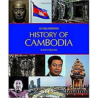 An Illustrated History of Cambodia (An Illustrated History of)