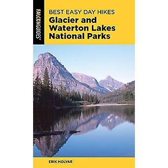 Dia melhor fácil caminhadas glaciar e Waterton Lakes National Parks pelo melhor
