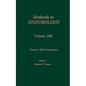 ProteinDNA Interactions Volume 208 Protein  DNA Interactions by Colowick