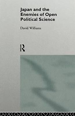 Japan and the Enemies of Open Political Science by Williams & David