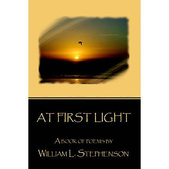 At First Light by Stephenson & William L
