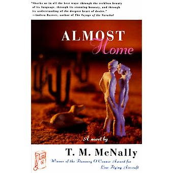 Almost Home by McNally & T. M.