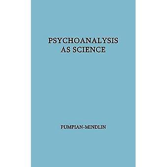 Psykoanalysen som vitenskap Hixon forelesningene vitenskapelige statusen til psykoanalyse av ukjente