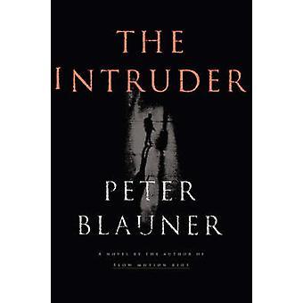 Intruder by Blauner & Peter