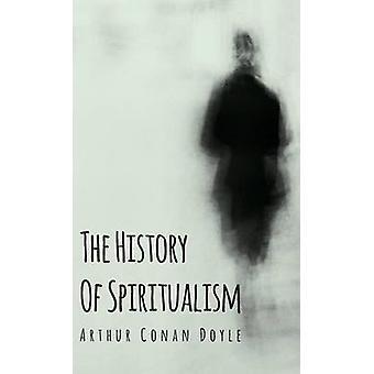 L'histoire du spiritualisme par Doyle & Arthur Conan
