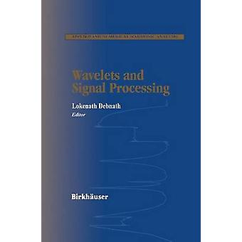 Wavelets and Signal Processing by Debnath & Lokenath