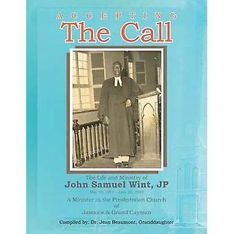 Accepting the Call by Wint & John S.