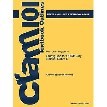 StudyGuide für Orgb 3 von Nelson Debra L. mit Cram101 Lehrbuch Bewertungen