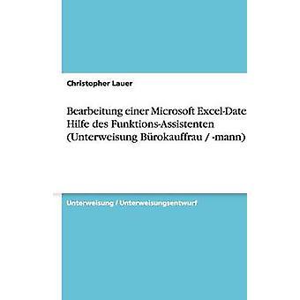 Bearbeitung einer ExcelDatei Microsoft mit Hilfe des FunktionsAssistenten Unterweisung Brokauffrau mann por Lauer y Christopher