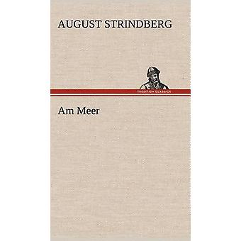 Am Meer af Strindberg & August