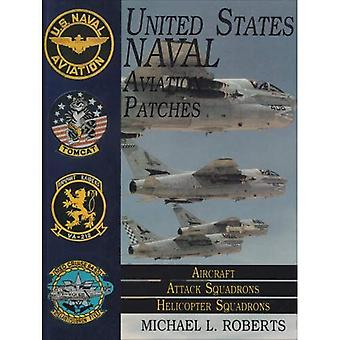 United States Navy Patches Series: Aircraft Attack Squadrons, Helicopter Squadrons v. 2 (United States Naval Aviation...