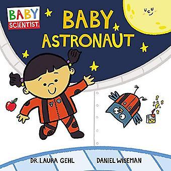 Baby Astronaut (Baby Scientist) [Board book]