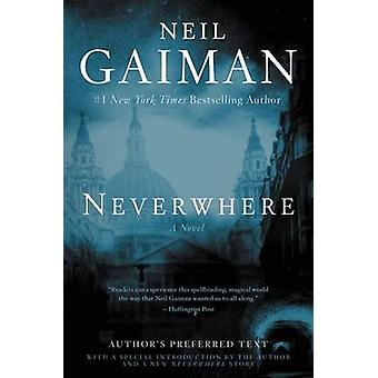 Neverwhere - Author's Preferred Text by Neil Gaiman - 9780062459084 Bo