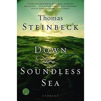 Down to a Soundless Sea (Ballantine Reader's Circle) Book