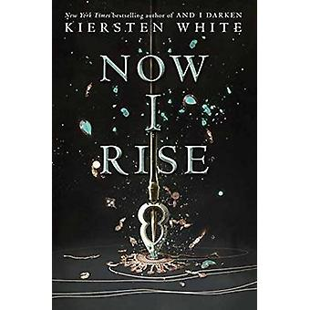 And I Rise by Kiersten White - 9780553522358 Book
