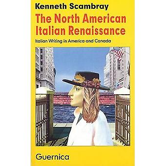 North American Italian Renaissance by Kenneth Scambray - 978155071107