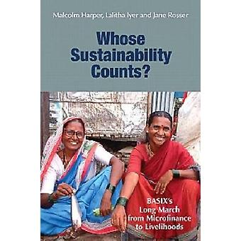 Whose Sustainability Counts? - Basix's Long March from Microfinance to