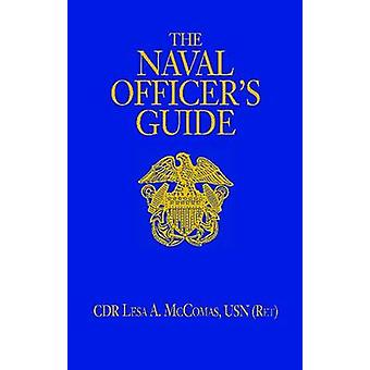 Naval Officer's Guide (12th Revised edition) by Lesa A. McComas - 978