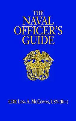 Naval Officer&s Guide (12th Revised edition) by Lesa A. McComas - 978