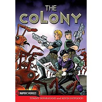 The Colony by Tommy Donbavand - Kevin Hopgood - 9781781474952 Book