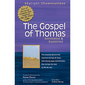 The Gospel of Thomas - Annotated & Explained by Stevan L. Davies - 978