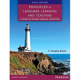 Principles of Language Learning and Teaching (Paperback) by Brown H. Douglas